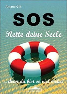 SOS – Rette deine Seele: denn du bist so viel mehr!